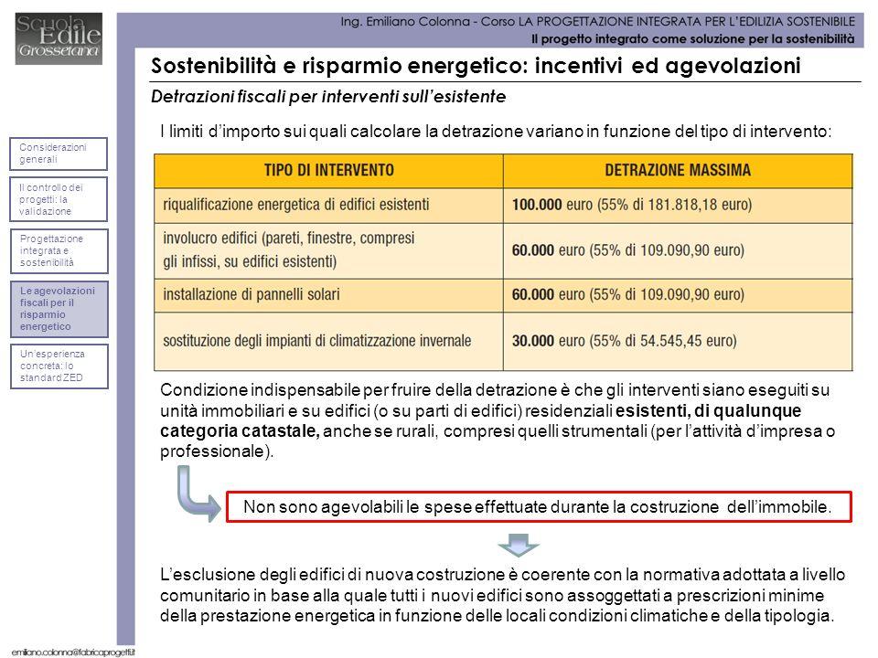 I limiti dimporto sui quali calcolare la detrazione variano in funzione del tipo di intervento: Detrazioni fiscali per interventi sullesistente Condiz