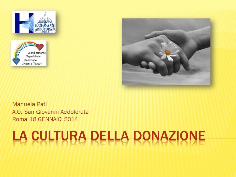 Manuela Pati A.O. San Giovanni Addolorata Roma 18 GENNAIO 2014