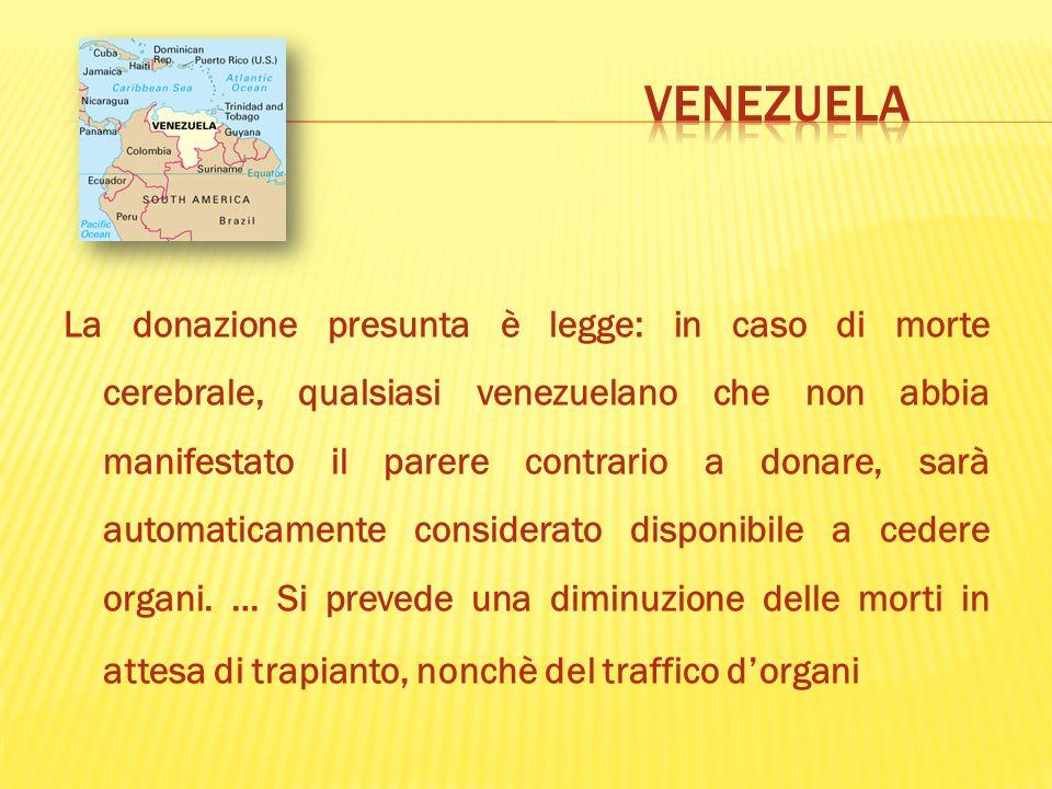 La donazione presunta è legge: in caso di morte cerebrale, qualsiasi venezuelano che non abbia manifestato il parere contrario a donare, sarà automati