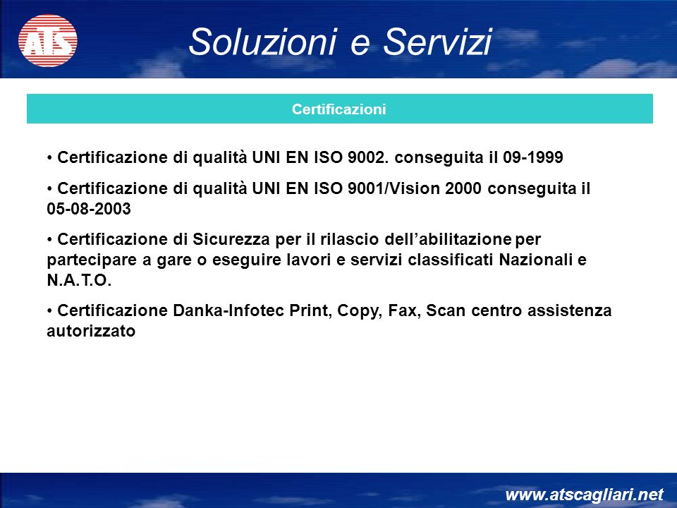 www.atscagliari.net Certificazione di qualità UNI EN ISO 9002.