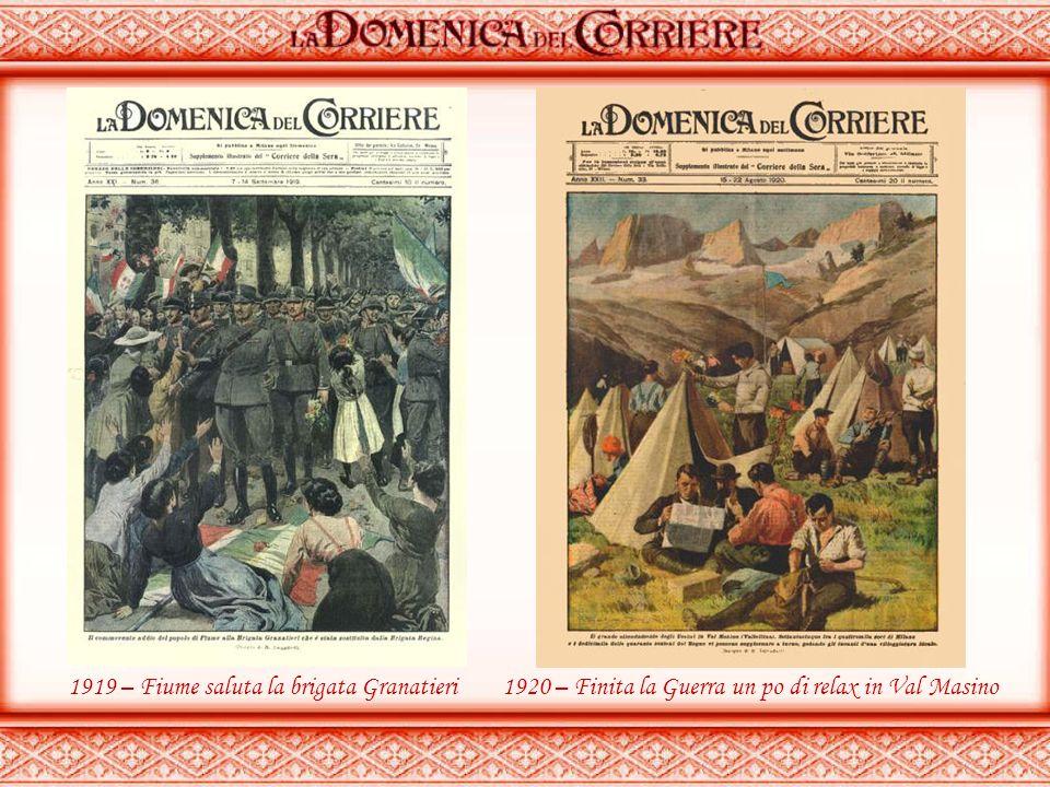 1917 – Agli eroi del V° Bersaglieri1919 – Contestazioni a Fiume