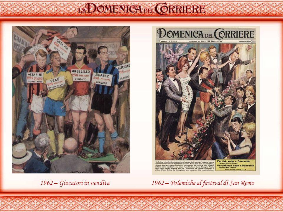 1962 – Gino Cervi fa il suo primo comizio..1962 – Dischi volanti su Milano