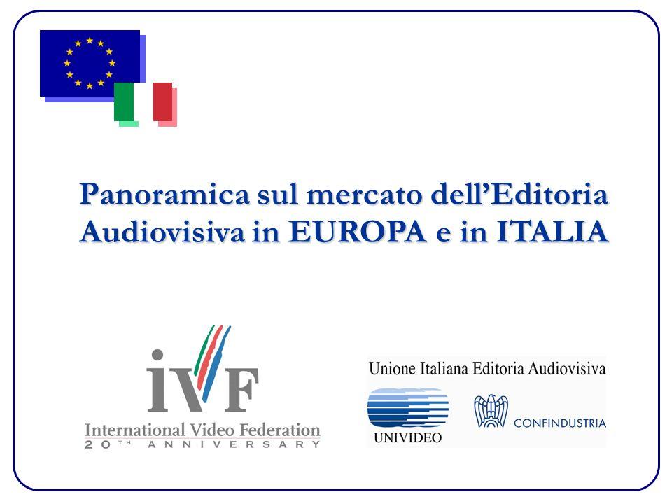 Panoramica sul mercato dellEditoria Audiovisiva in EUROPA e in ITALIA