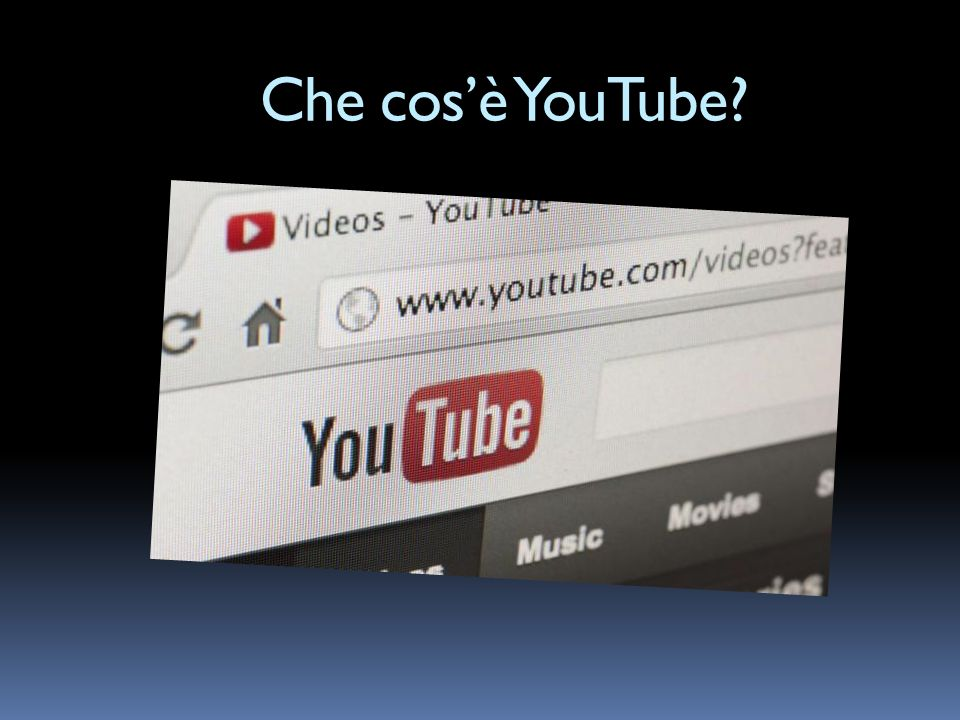 Che cosè YouTube?