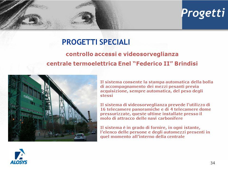 34 Progetti PROGETTI SPECIALI Il sistema consente la stampa automatica della bolla di accompagnamento dei mezzi pesanti previa acquisizione, sempre au