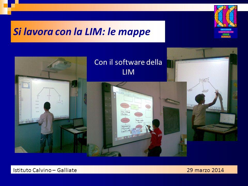 Istituto Calvino – Galliate29 marzo 2014 Si lavora con la LIM: le mappe Con il software della LIM