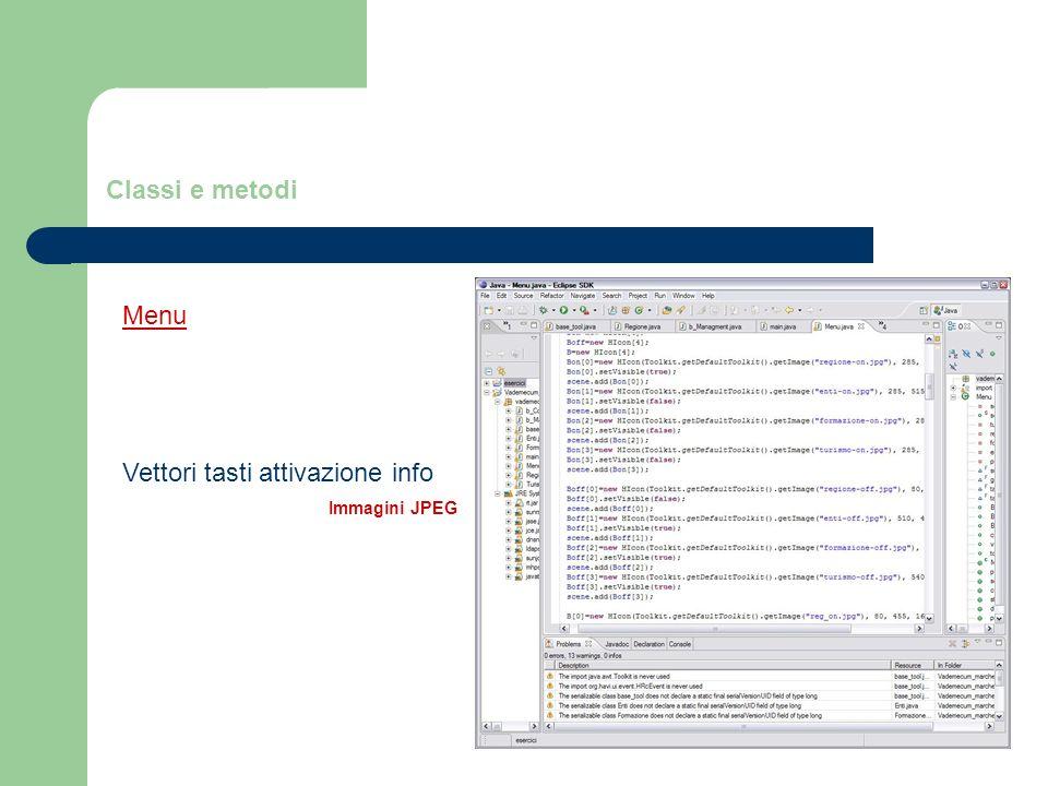 Classi e metodi Menu Vettori tasti attivazione info Immagini JPEG