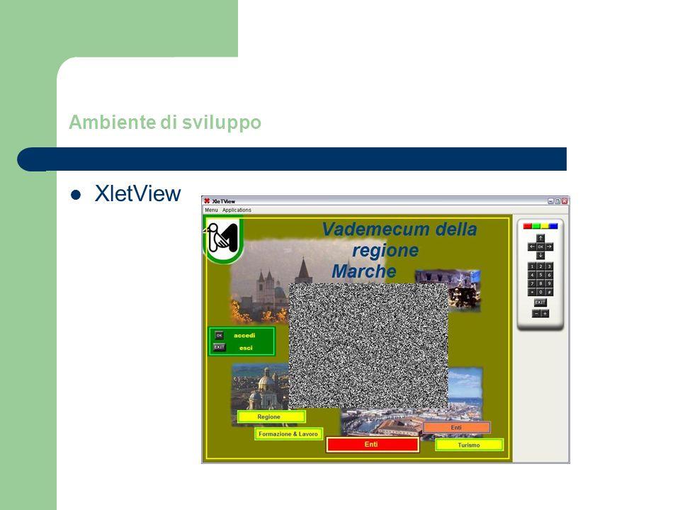 Ambiente di sviluppo XletView