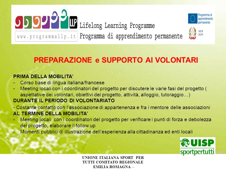 UNIONE ITALIANA SPORT PER TUTTI COMITATO REGIONALE EMILIA ROMAGNA - PREPARAZIONE e SUPPORTO AI VOLONTARI PRIMA DELLA MOBILITA -Corso base di lingua it