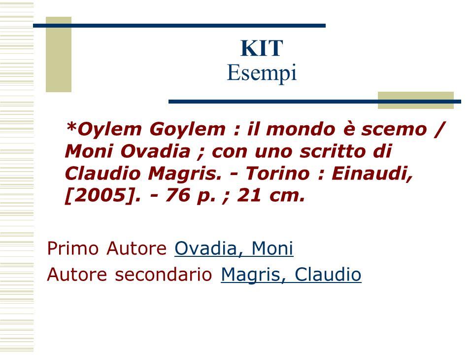 KIT Esempi *Oylem Goylem : il mondo è scemo / Moni Ovadia ; con uno scritto di Claudio Magris.