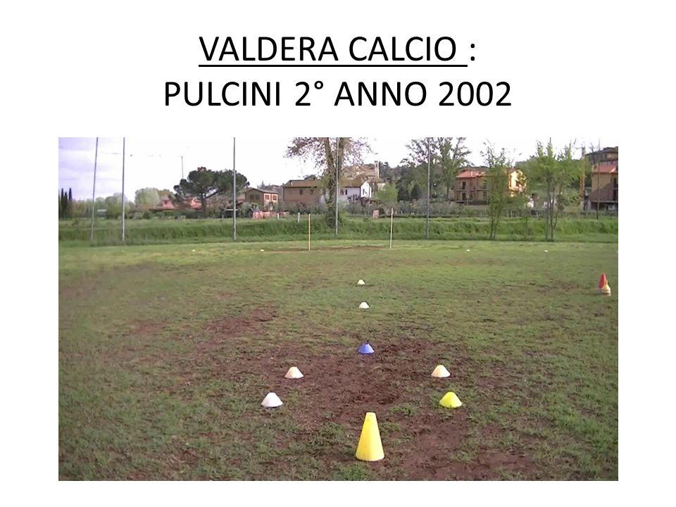 VALDERA CALCIO : PULCINI 2° ANNO 2002