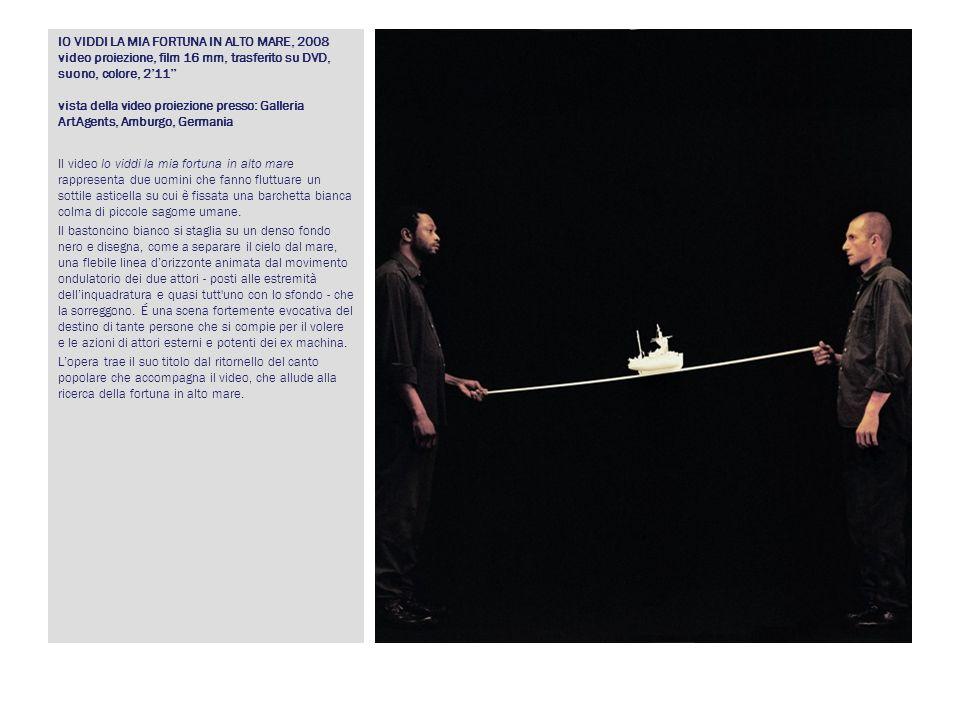 IO VIDDI LA MIA FORTUNA IN ALTO MARE, 2008 video proiezione, film 16 mm, trasferito su DVD, suono, colore, 211 vista della video proiezione presso: Ga