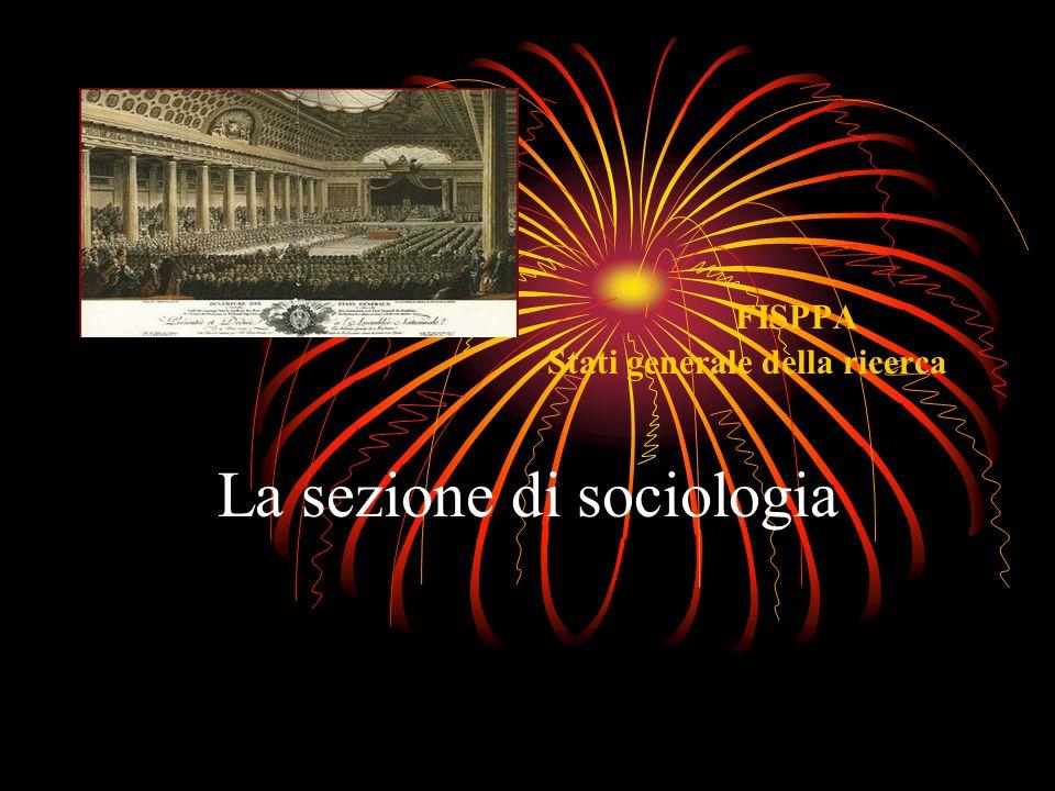 FISPPA Stati generale della ricerca La sezione di sociologia