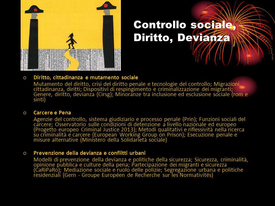 Controllo sociale, Diritto, Devianza oDiritto, cittadinanza e mutamento sociale Mutamento del diritto, crisi del diritto penale e tecnologie del contr