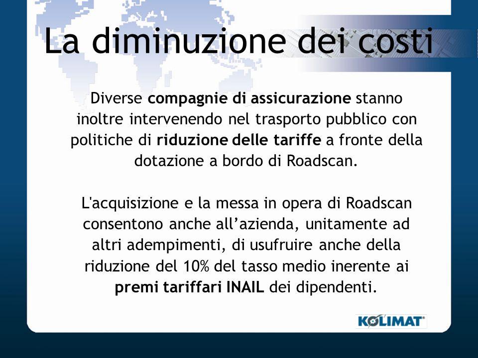 La diminuzione dei costi Diverse compagnie di assicurazione stanno inoltre intervenendo nel trasporto pubblico con politiche di riduzione delle tariff