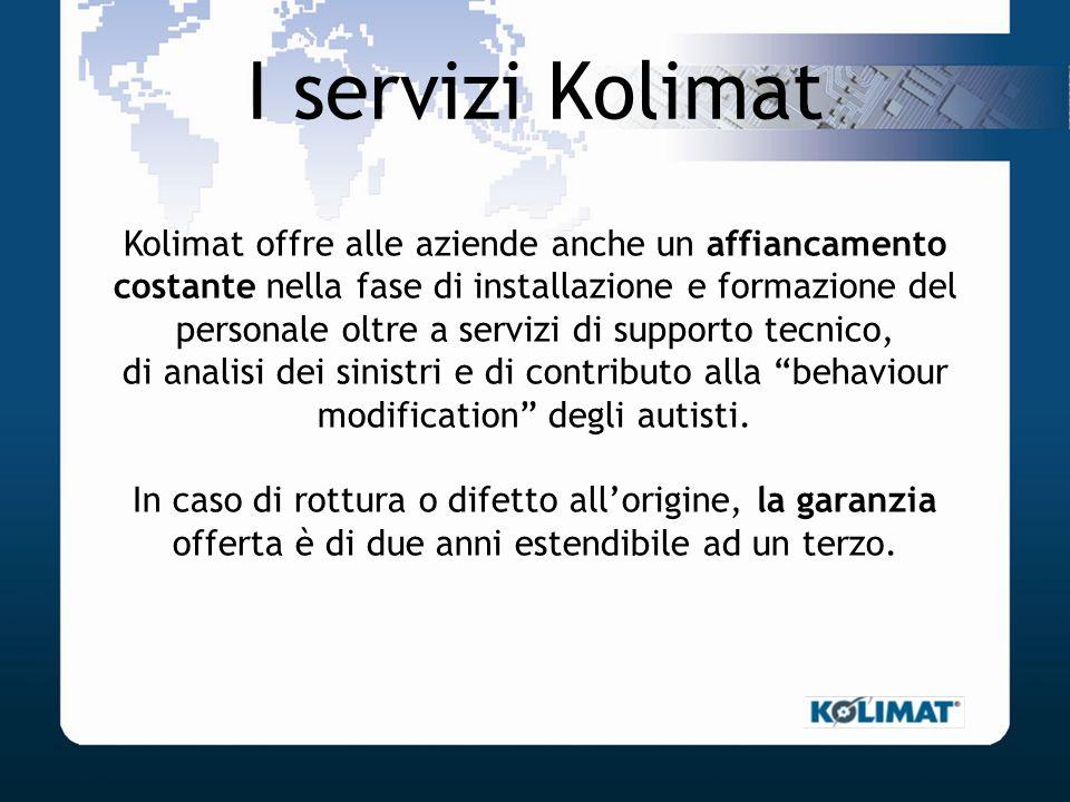 I servizi Kolimat Kolimat offre alle aziende anche un affiancamento costante nella fase di installazione e formazione del personale oltre a servizi di