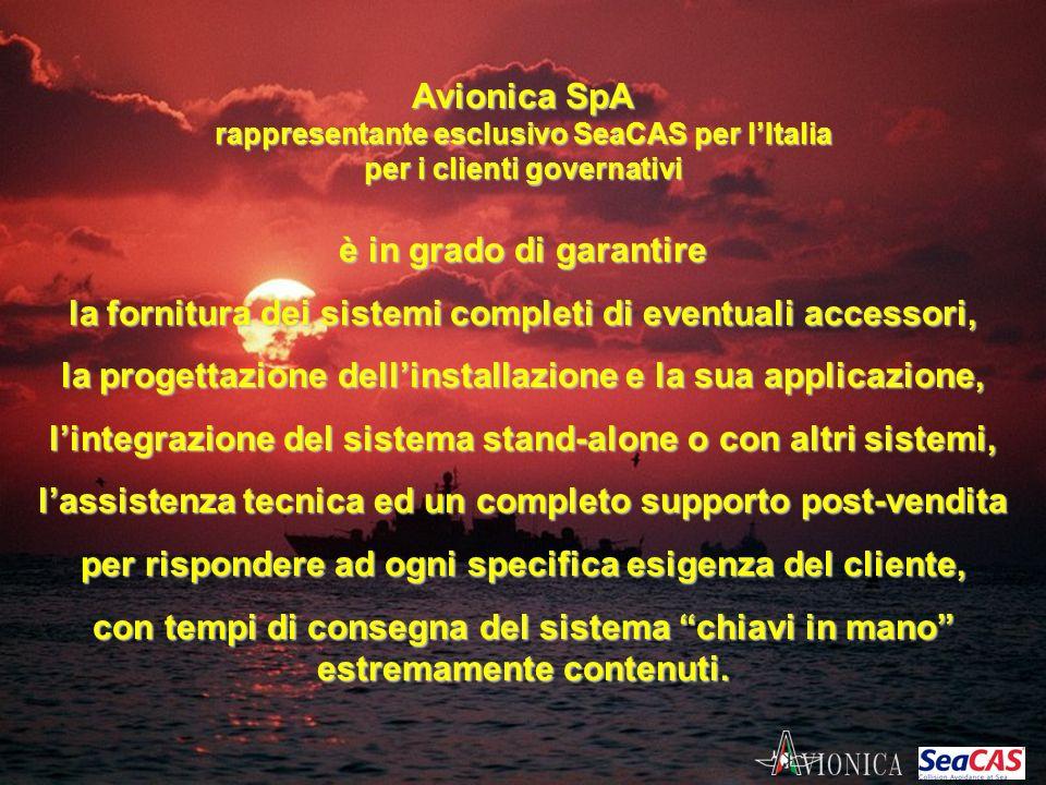 Avionica SpA rappresentante esclusivo SeaCAS per lItalia per i clienti governativi è in grado di garantire la fornitura dei sistemi completi di eventu