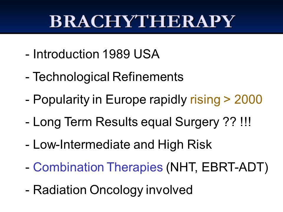 RELATIVE: - IPSS > 15 - PF 150 ml - Volume prostatico > 50 cc - Precedente TURP o AP (?) - Malattie infiammatorie intestinali - Precedente radioterapia pelvica BRACHITERAPIA PROSTATICA CONTROINDICAZIONI *Ash D, Flynn A, Battermann J, de Reijke T, Lavagnini P, Blank L: ESTRO/EAU/EORTC recommendations on permanent seed mplantation for localized prostate cancer.
