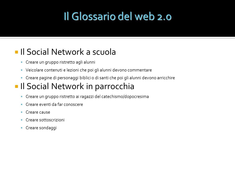 Il Social Network a scuola Creare un gruppo ristretto agli alunni Veicolare contenuti e lezioni che poi gli alunni devono commentare Creare pagine di