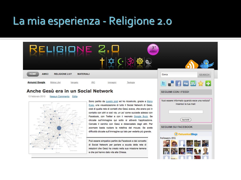 La mia esperienza - Religione 2.0
