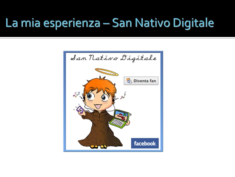 La mia esperienza – San Nativo Digitale
