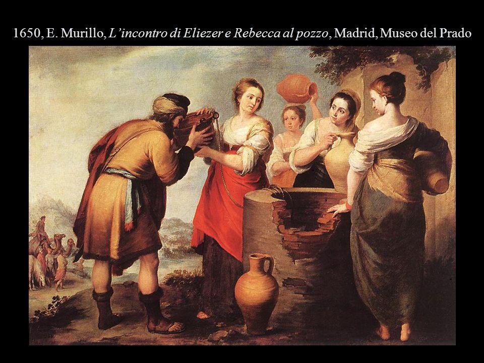 1650, E. Murillo, Lincontro di Eliezer e Rebecca al pozzo, Madrid, Museo del Prado