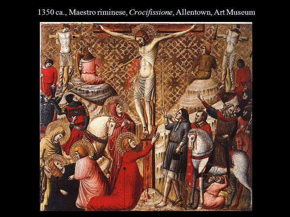 1350 ca., Maestro riminese, Crocifissione, Allentown, Art Museum