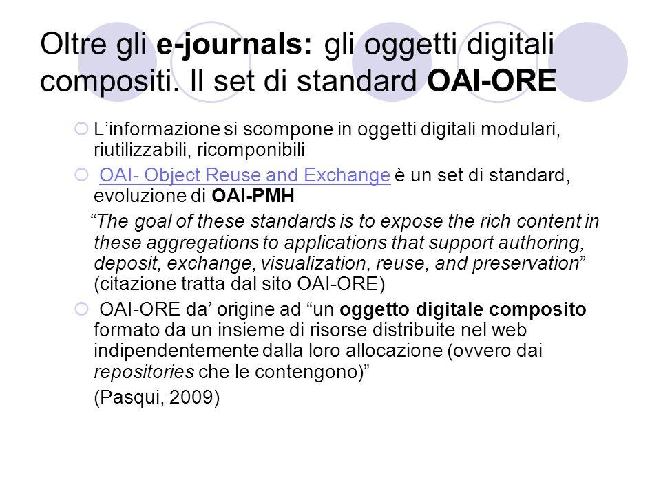 Oltre gli e-journals: gli oggetti digitali compositi.