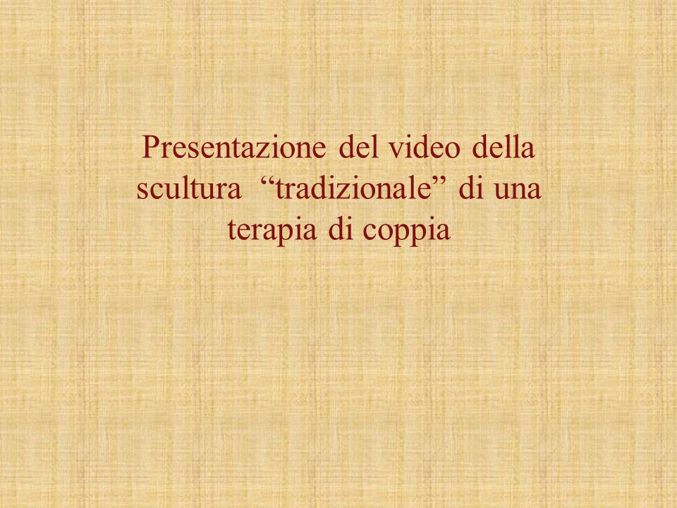 Presentazione del video della scultura tradizionale di una terapia di coppia