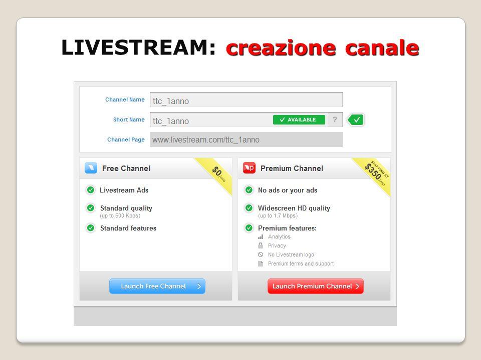 LIVESTREAM: creazione canale
