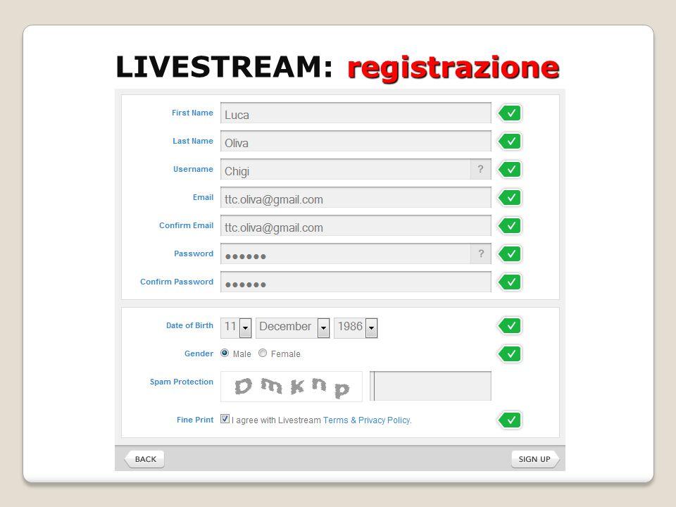 LIVESTREAM: registrazione