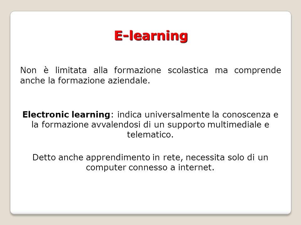 Non è limitata alla formazione scolastica ma comprende anche la formazione aziendale.