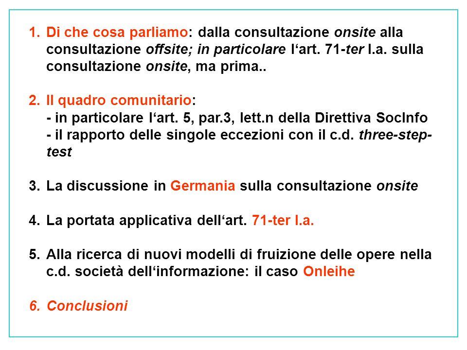 1.Di che cosa parliamo: dalla consultazione onsite alla consultazione offsite; in particolare lart.