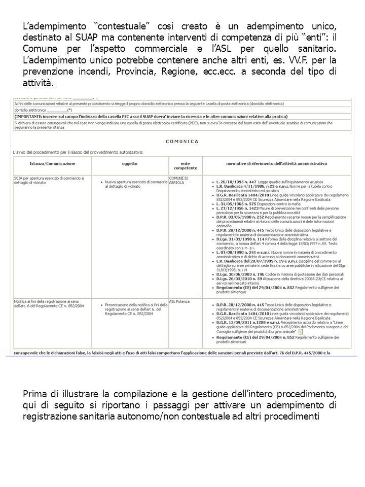 Ladempimento contestuale così creato è un adempimento unico, destinato al SUAP ma contenente interventi di competenza di più enti: il Comune per laspe