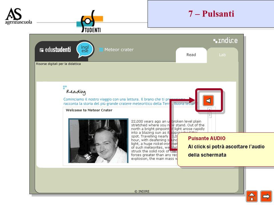 7 – Pulsanti Pulsante AUDIO Al click si potrà ascoltare laudio della schermata