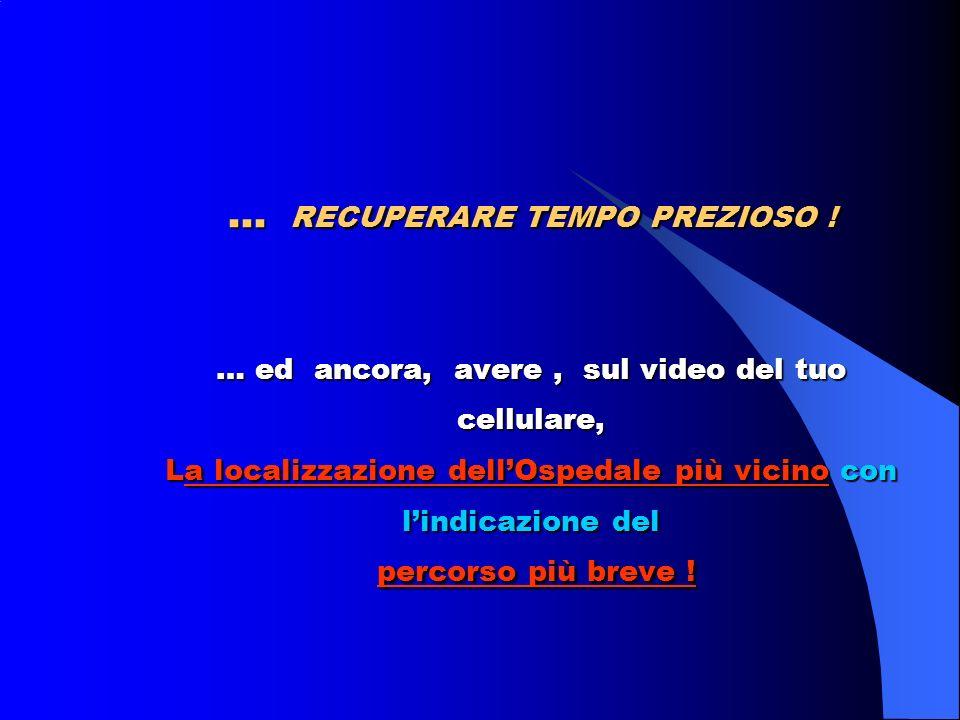 … in automatico potrai avere : Sul video del tuo cellulare… Scheda Emergenza, la quale evidenzierà i rischi patologici da considerare in relazione alla stessa Emergenza !
