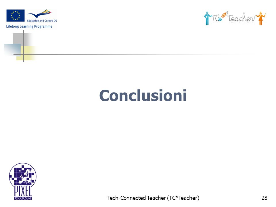 Tech-Connected Teacher (TC*Teacher)28 Conclusioni