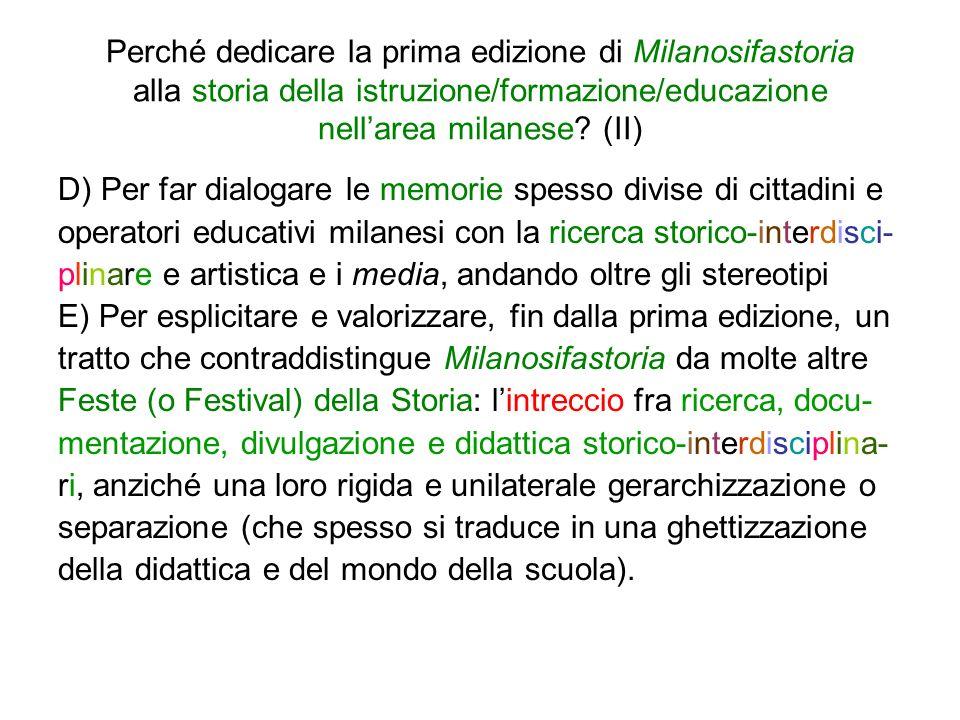 Perché dedicare la prima edizione di Milanosifastoria alla storia della istruzione/formazione/educazione nellarea milanese.
