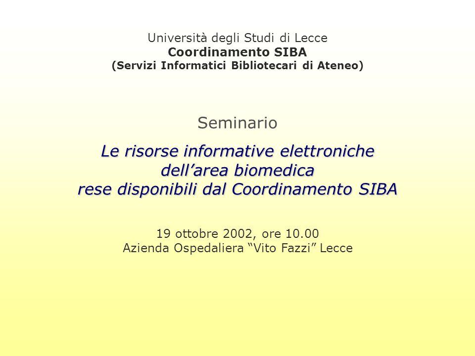 Coordinamento SIBA Università degli Studi di Lecce Il Coordinamento SIBA è la Struttura dell Università di Lecce che coordina lo sviluppo del Sistema Informativo Telematico per la Ricerca e la Didattica dell informatizzazione delle biblioteche dell Ateneo dei rapporti con altre Università ed Enti di ricerca italiani e stranieri per la realizzazione di sistemi informativi e di altri progetti comuni