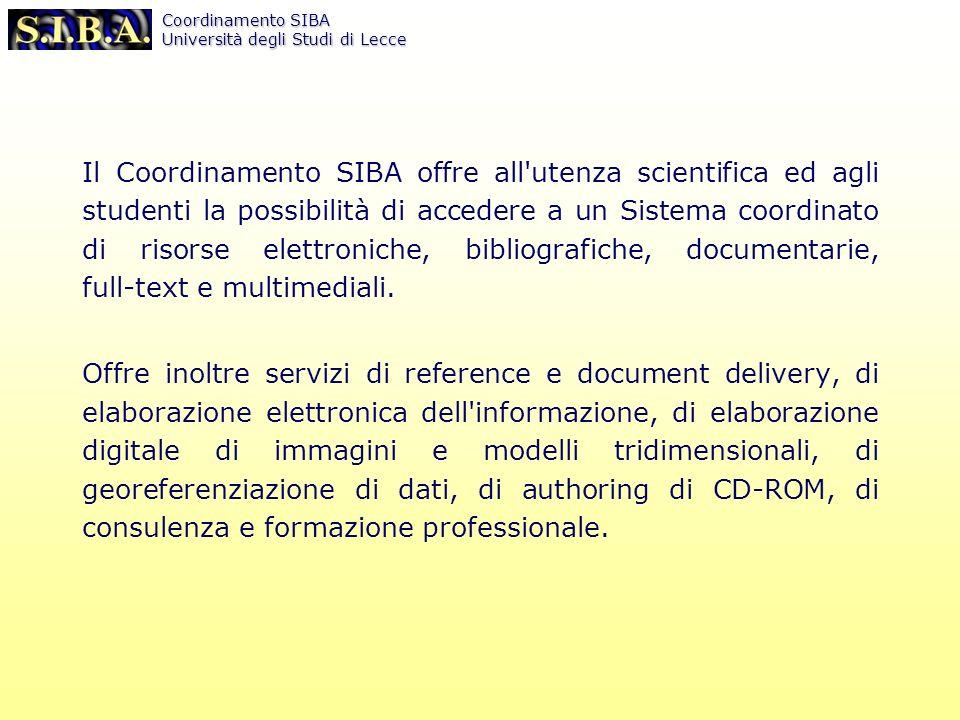 Coordinamento SIBA Università degli Studi di Lecce http://siba2.unile.it:8590/