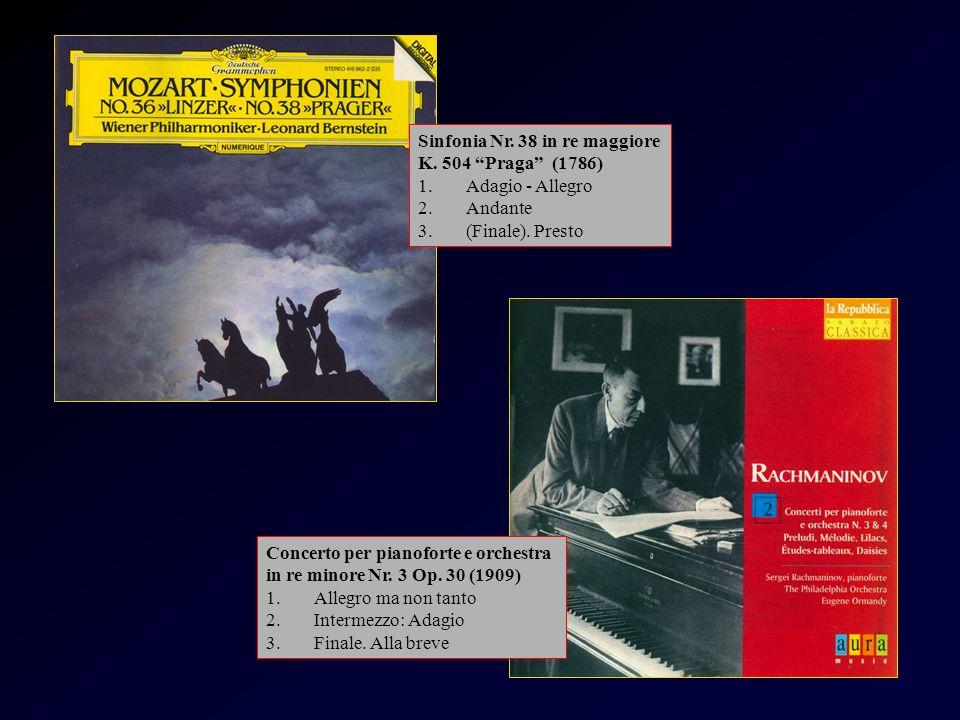 Mozart Sinfonia Nr. 38 in re maggiore K. 504 Praga (1786) 1.Adagio - Allegro 2.Andante 3.(Finale). Presto Concerto per pianoforte e orchestra in re mi