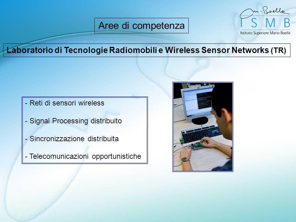 Laboratorio di Tecnologie Radiomobili e Wireless Sensor Networks (TR) - Reti di sensori wireless - Signal Processing distribuito - Sincronizzazione di