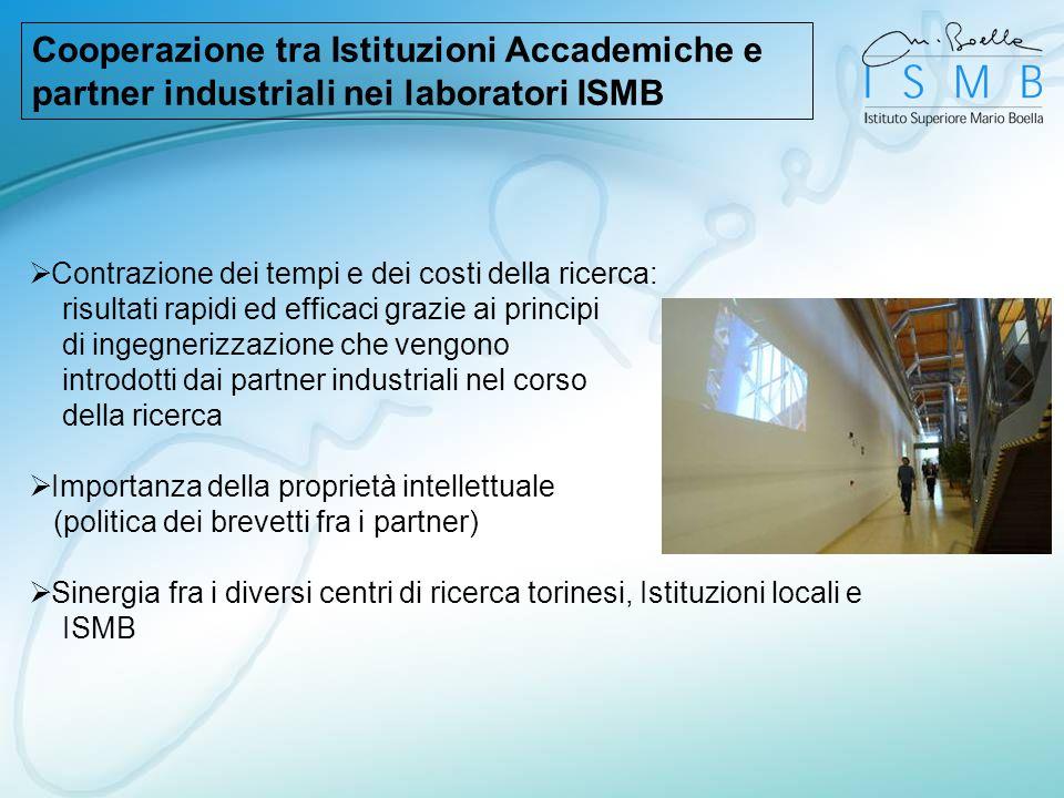 Cooperazione tra Istituzioni Accademiche e partner industriali nei laboratori ISMB Contrazione dei tempi e dei costi della ricerca: risultati rapidi e