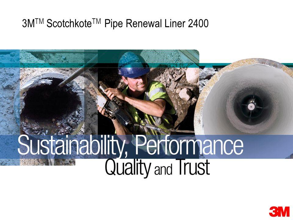 Space for 3M Montage 3M TM Scotchkote TM Pipe Renewal Liner 2400