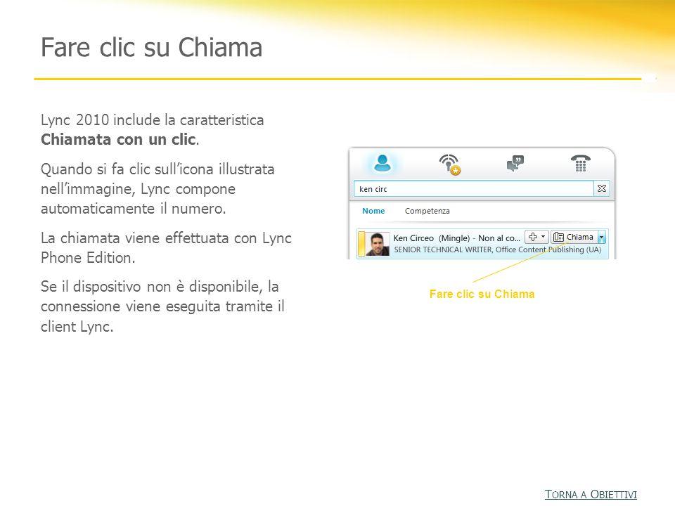 Fare clic su Chiama Lync 2010 include la caratteristica Chiamata con un clic. Quando si fa clic sullicona illustrata nellimmagine, Lync compone automa
