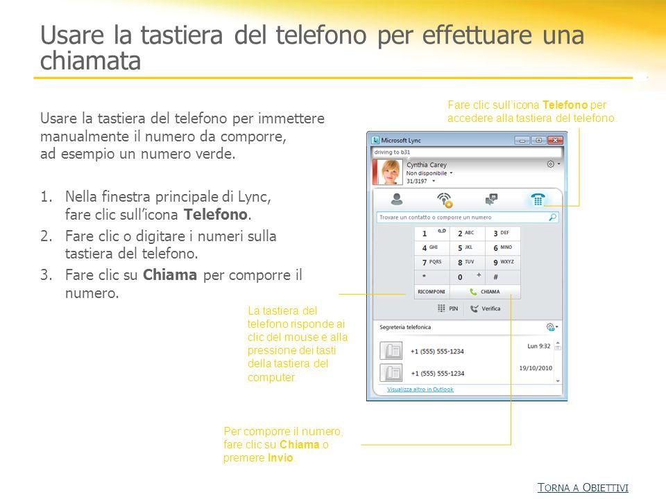 Rispondere a una chiamata A seconda della configurazione del dispositivo, una chiamata in arrivo avviene in uno dei modi seguenti: Con connessione a un dispositivo Lync Phone Edition: si può rispondere alla chiamata usando il vivavoce o un microfono.