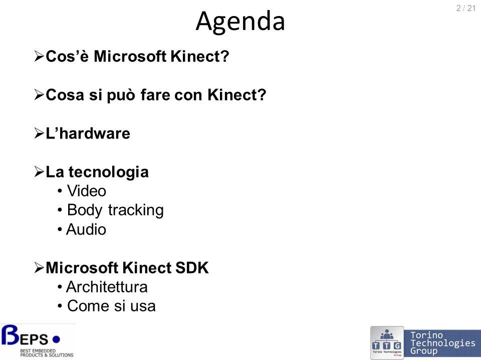 La tecnologia Algoritmi audio Presentazione al MIX 2011 di Ivan Tashev http://channel9.msdn.com/events/MIX/MIX11/RES01 E larchitect della maggior parte del processing audio di Kinect Ha introdotto notevoli avanzamenti nel campo del processing audio in real-time e attualmente sta lavorando al problema dellidentificazione del parlatore 13 / 21