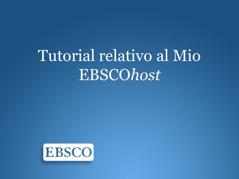Tutorial relativo al Mio EBSCOhost
