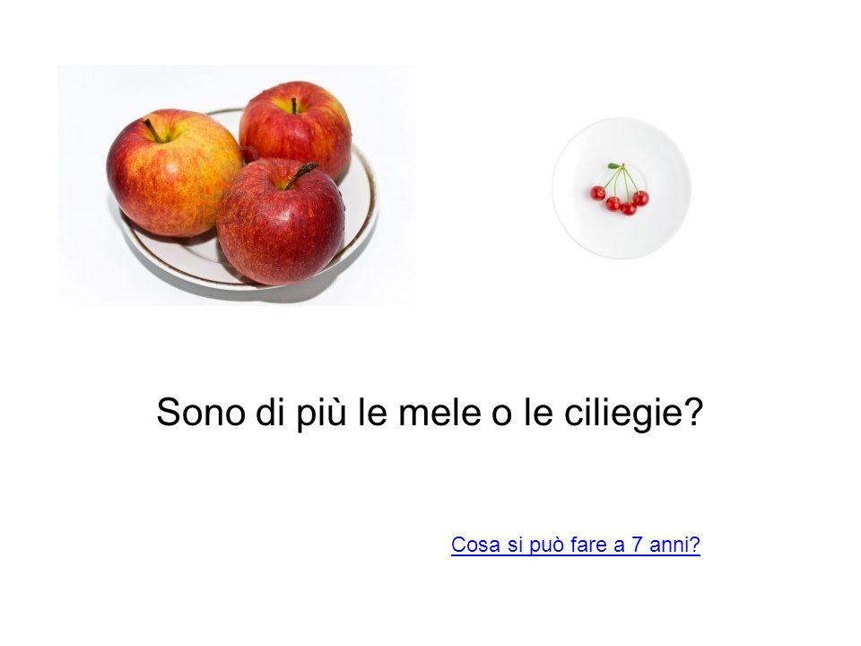 Sono di più le mele o le ciliegie? Cosa si può fare a 7 anni?