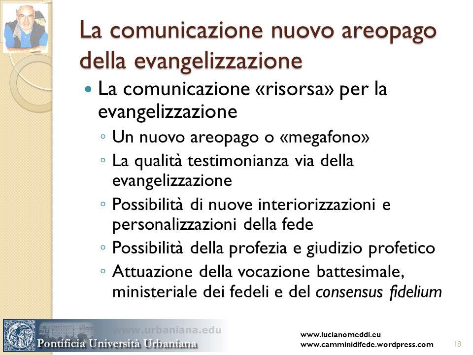 La comunicazione nuovo areopago della evangelizzazione La comunicazione «risorsa» per la evangelizzazione Un nuovo areopago o «megafono» La qualità te